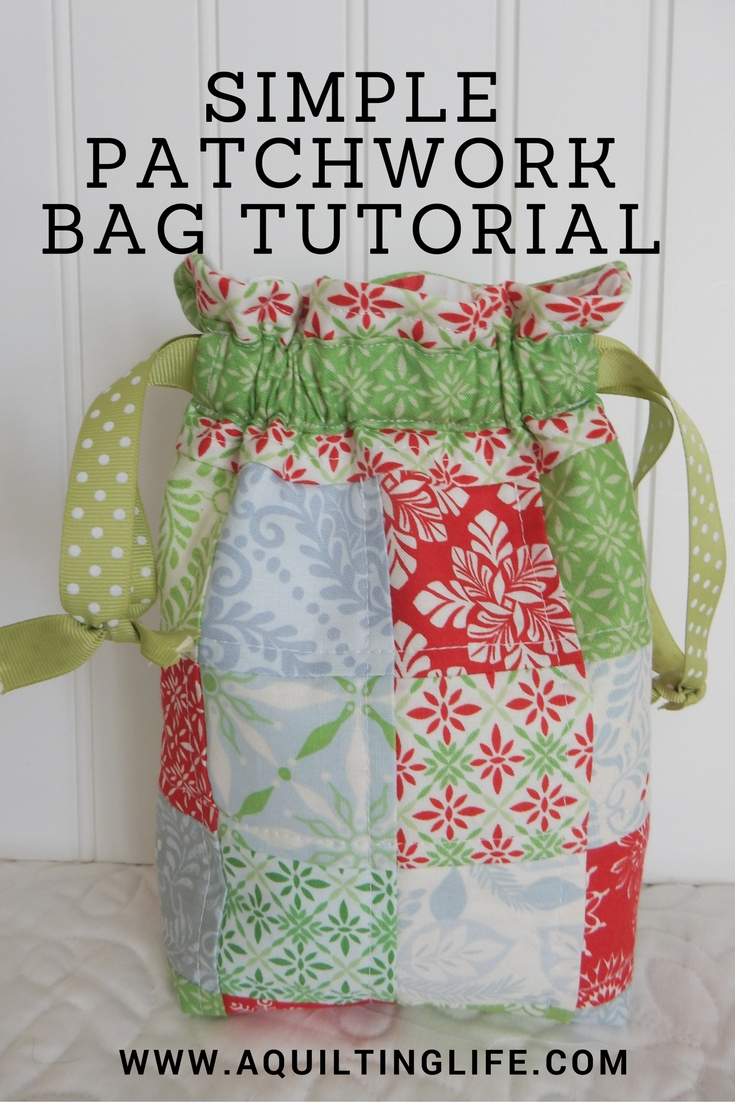 http://www.aquiltinglife.com/2011/09/patchwork-gift-bag-tutorial.html