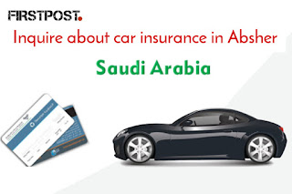 Inquire about vehicle insurance in Absher