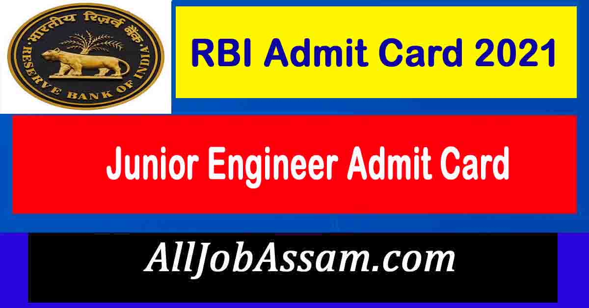 RBI JE Admit Card 2021