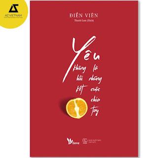 Sách - Yêu Là Những Cuộc Chia Tay Không Hồi Kết ebook PDF-EPUB-AWZ3-PRC-MOBI