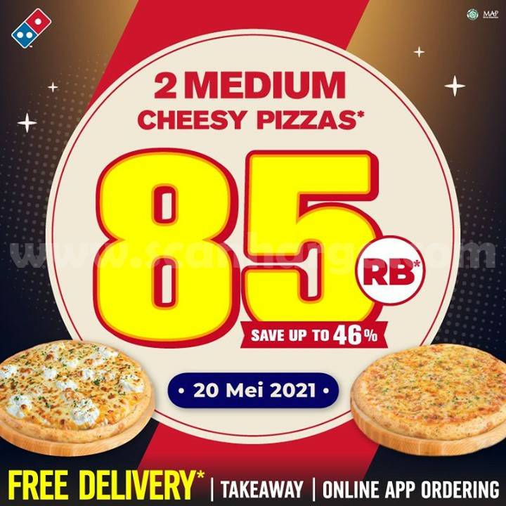 Promo DOMINOS PIZZA Cheesy Week - Beli 2 Medium Pizza hanya Rp. 85 Ribuan