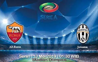 Prediksi AS Roma vs Juventus 13 Mei 2019