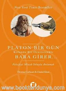 Thomas Cathert - Daniel Klein - Platon Bir Gün Kolunda Bir Ornitorenkle Bara Girer