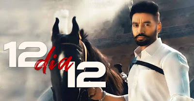 12 DIA 12 Song By Sippy Gill