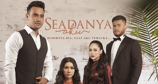 Drama Seadanya Aku, Tonton online Drama Seadanya Aku, Seadanya Aku