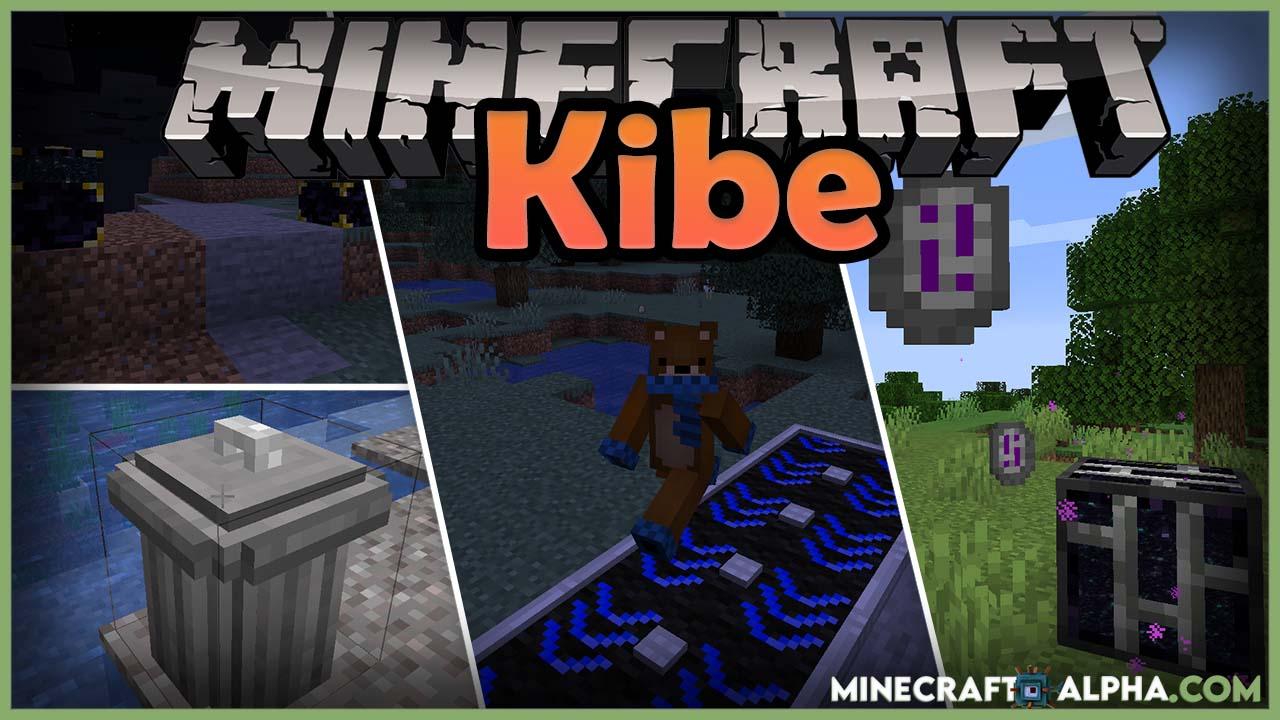 Minecraft Kibe Mod 1.17.1 (Unique Utilities)