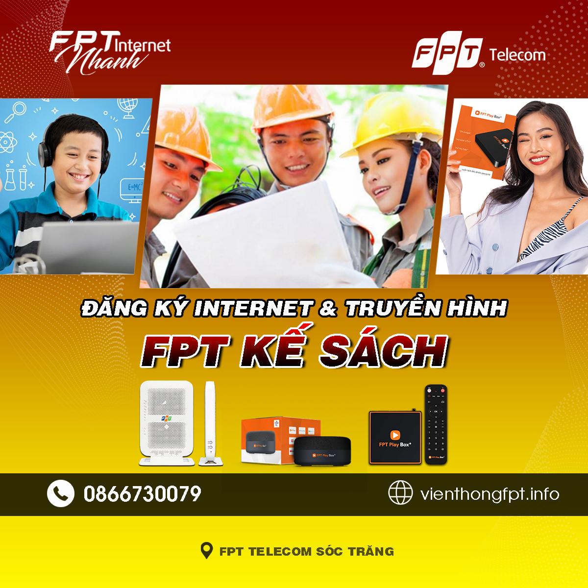 Tổng đài FPT Kế Sách - Đơn vị lắp mạng Internet và Truyền hình FPT
