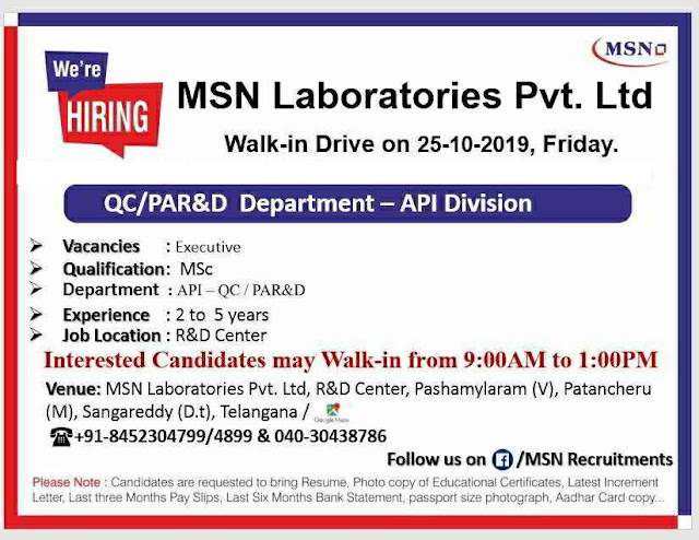MSN Laboratories - Walk-in interview for QC / PAR&D on 25th October, 2019