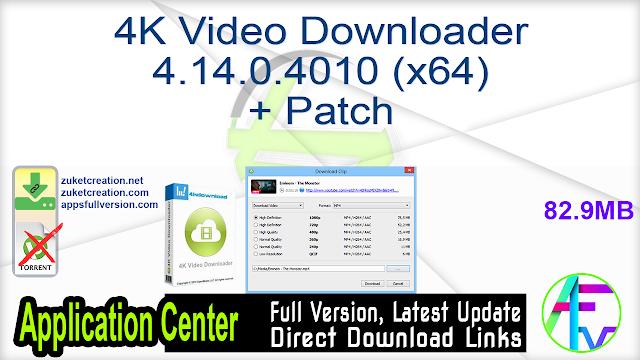 4K Video Downloader 4.14.0.4010 (x64) + Patch