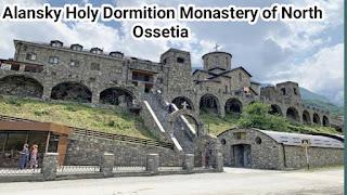Alansky Holy Dormition Monastery of North Ossetia