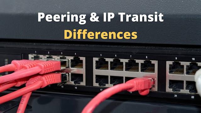 Peering & IP Transit Differences