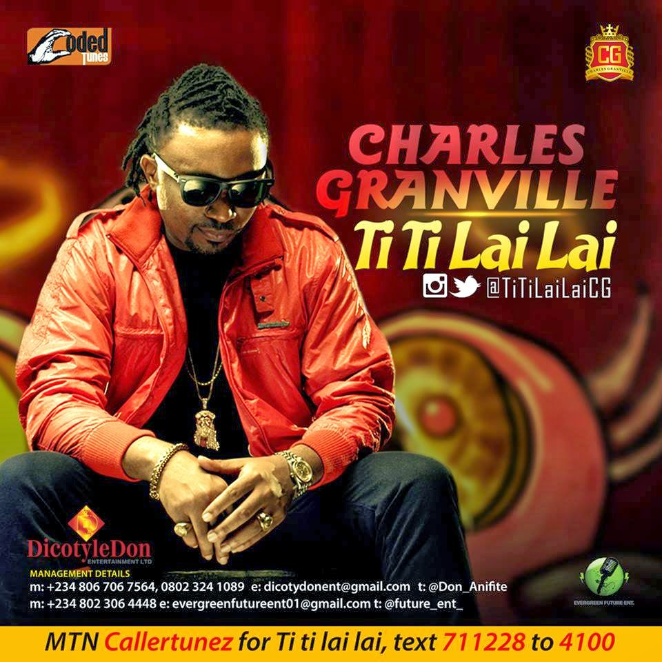 Lai Lai Lai Song Download: MUSIC: CHARLES GRANVILLE