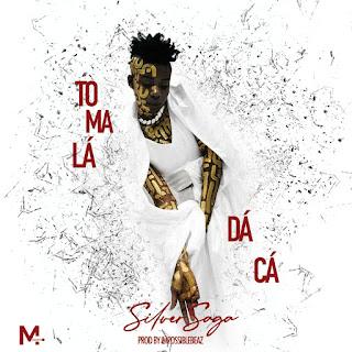 Silver Saga - Toma Lá Da Cá (feat. Kletuz Gabeladas & Dj Impossible)