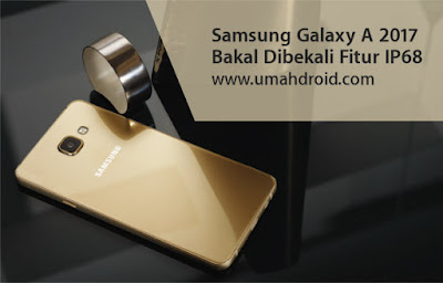 Samsung Galaxy Anti Air Terbaru