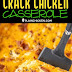 Low-Carb Crack Chicken Casserole