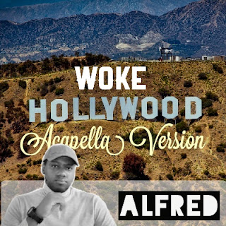 Woke Hollywood (Acapella Version) : Rap Music Album By Alfred