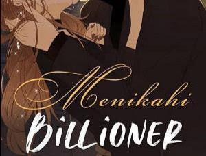 Novel Menikahi Billioner Karya Maryati Full Episode