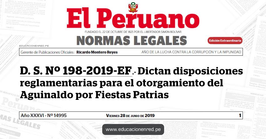 D. S. Nº 198-2019-EF - Dictan disposiciones reglamentarias para el otorgamiento del Aguinaldo por Fiestas Patrias - www.mef.gob.pe