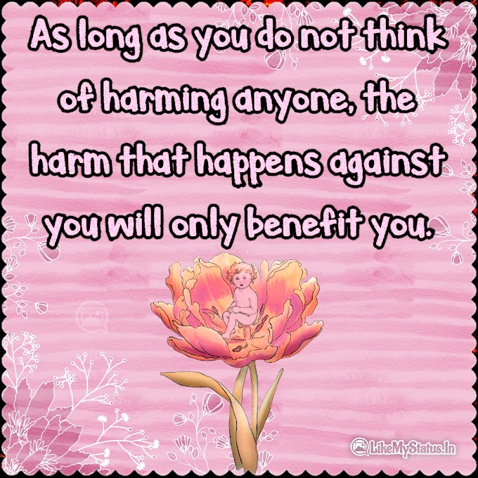 As long as you do not think of harming anyone