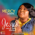 F! GOSPEL: Mercy Sharpe - Jesus Son of God (Reloaded) | @FoshoENT_Radio