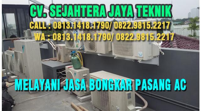 Bongkar Pasang AC di Malaka Sari - Pondok Kopi - Jakarta Timur Telp. 0813.1418.1790 | Jasa Service AC, Jasa Pasang AC WA. 0822.9815.2217