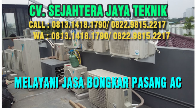 Bongkar Pasang AC di Rangkapan Jaya - Bojong Pondok Terong - Depok Telp. 0813.1418.1790 | Jasa Service AC, Jasa Pasang AC WA. 0822.9815.2217