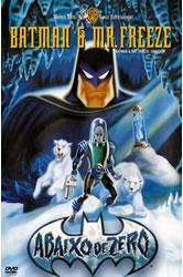 Batman & Mr. Freeze: SubZero – Dublado