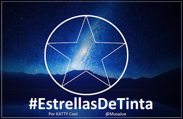 #EstrellasDeTinta Por KATTY Cool @MusaJue