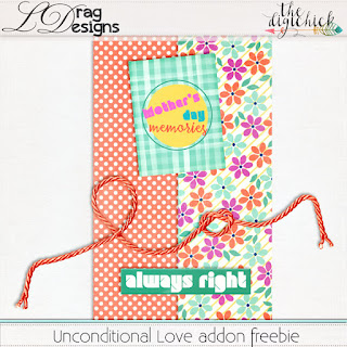 Creative Team for LDrag Designs -   Unconditional Love (Save 40%) and Coordinating Freebie