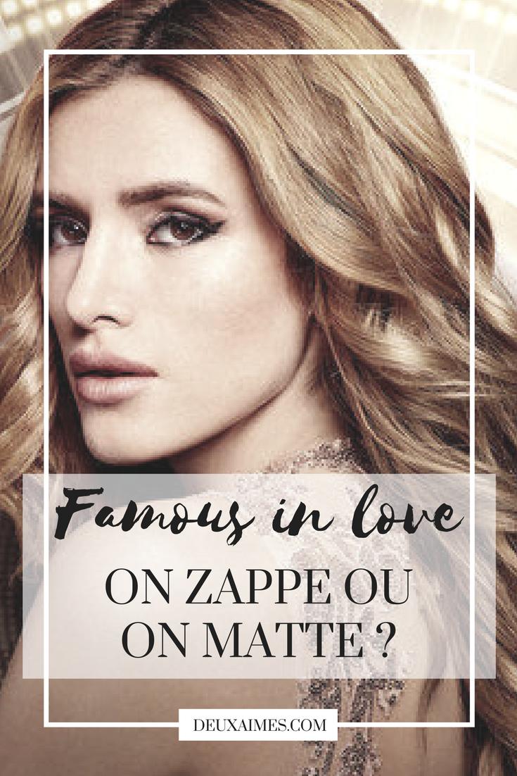 FAMOUS IN LOVE - ON ZAPPE OU ON MATTE ? @DEUXAIMES - Série - avis - revue - critique - teen show - pretty little liars