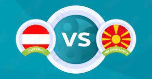 مشاهدة مباراة النمسا ومقدونيا الشمالية بث مباشر بتاريخ 13-06-2021 يورو 2020
