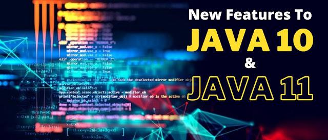 Java 10 and Java 11