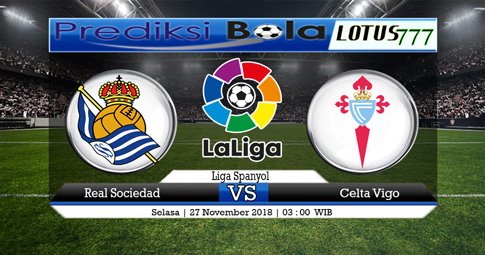PREDIKSI Real Sociedad vs Celta Vigo 27 NOVEMBER 2018