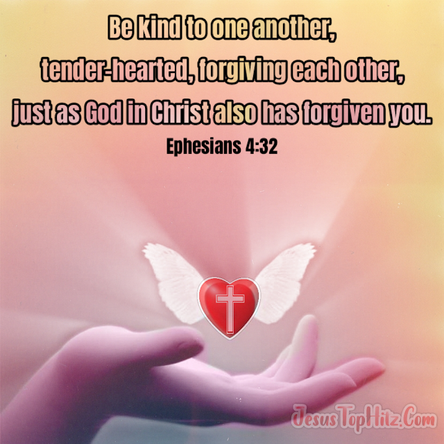 Be Kind To One Another... Bible Verse Forgiveness...