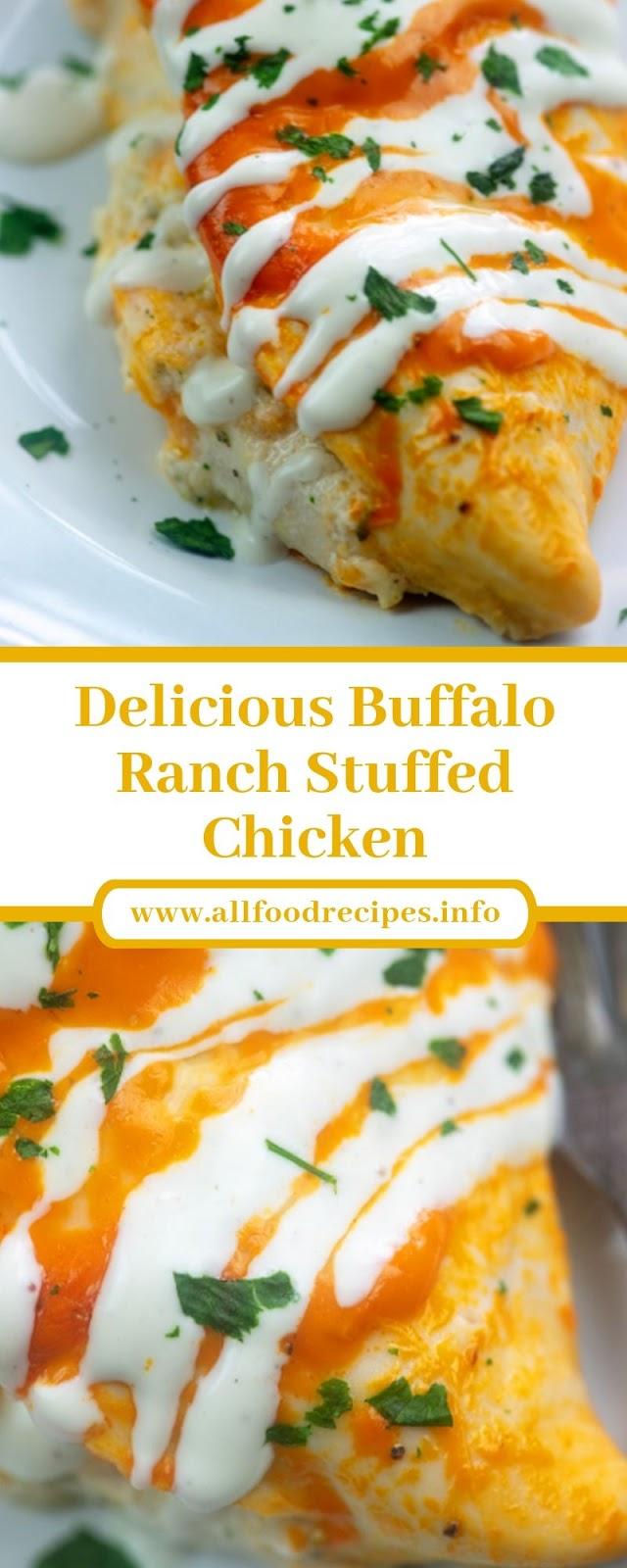 Delicious Buffalo Ranch Stuffed Chicken