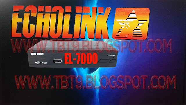 ECHOLINK HD RECEIVER EL-7000  WITH VLINE OPTION & POWERVU KEY TEN SPORTS OK NEW SOFTWARE JULY 19 2019