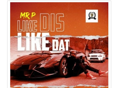 [Music] Mr. P - Like Dis like Dat