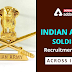 Indian Army Soldier Recruitment 2021:Eligibility and Complete Application Process Here