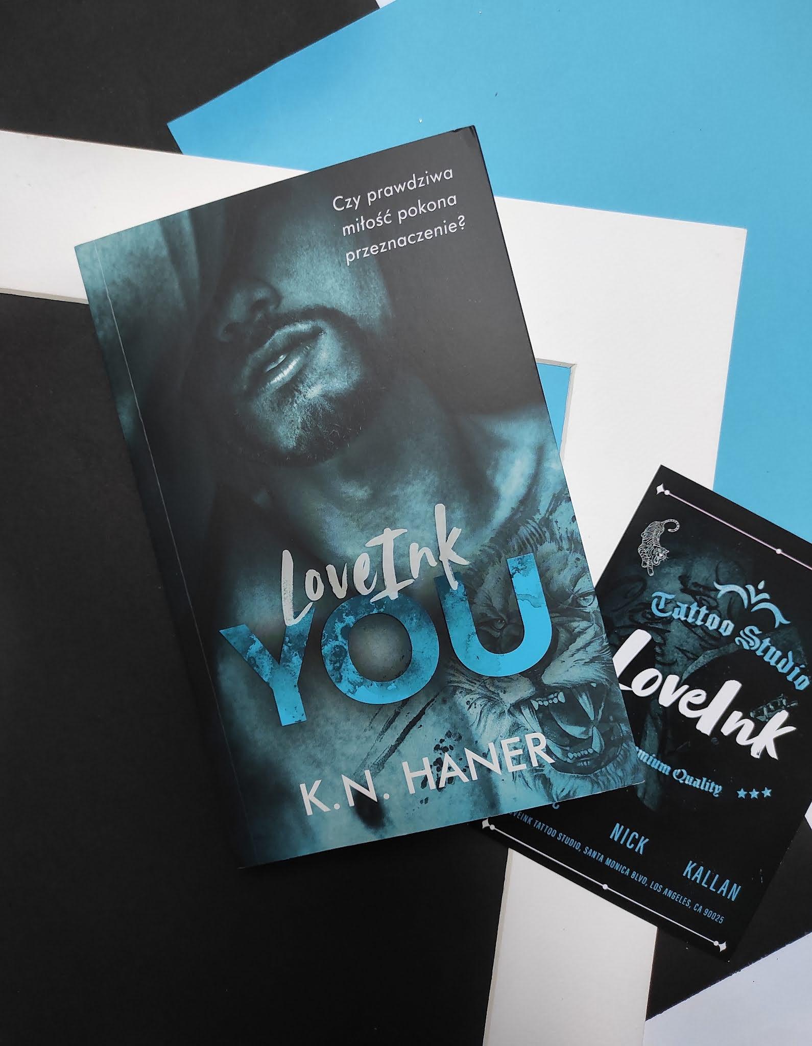 """""""LoveInk You"""" K.N. Haner - recenzja"""