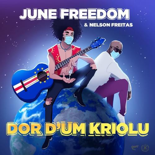 June Freedom & Nelson Freitas - Dor d um Kriolu