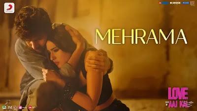 Mehrama Song Lyrics - Love Aaj Kal