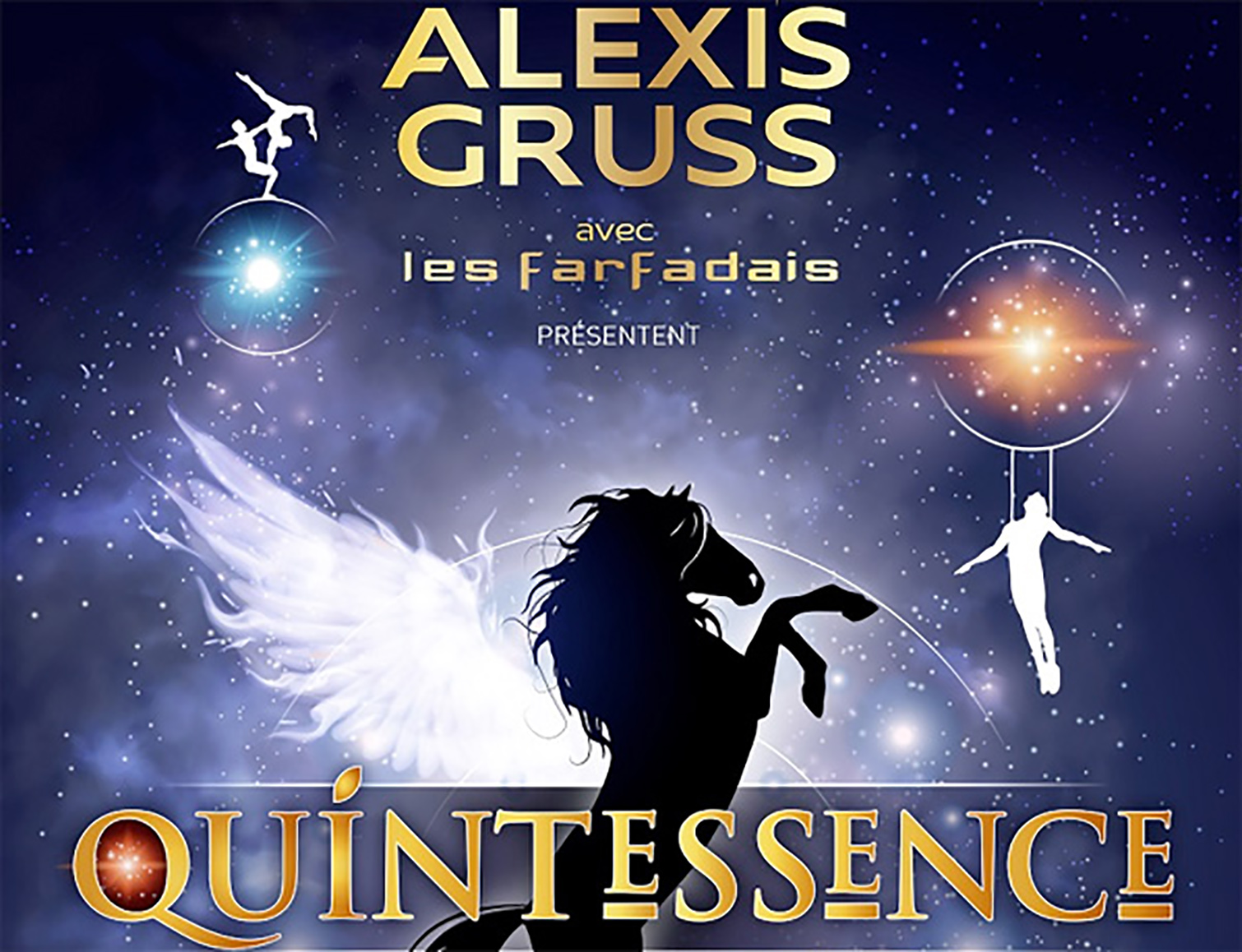 Un spectacle féerique : Quintessence du cirque Alexis Gruss