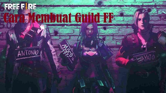 Cara Membuat Guild FF