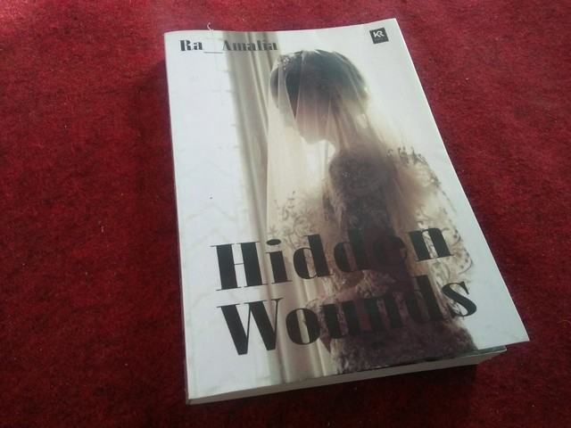 "Novel ""Hidden Wounds""  karya Ra_Amalia;Resensi Novel ""Hidden Wounds"";Resensi Buku ""Hidden Wounds"";"