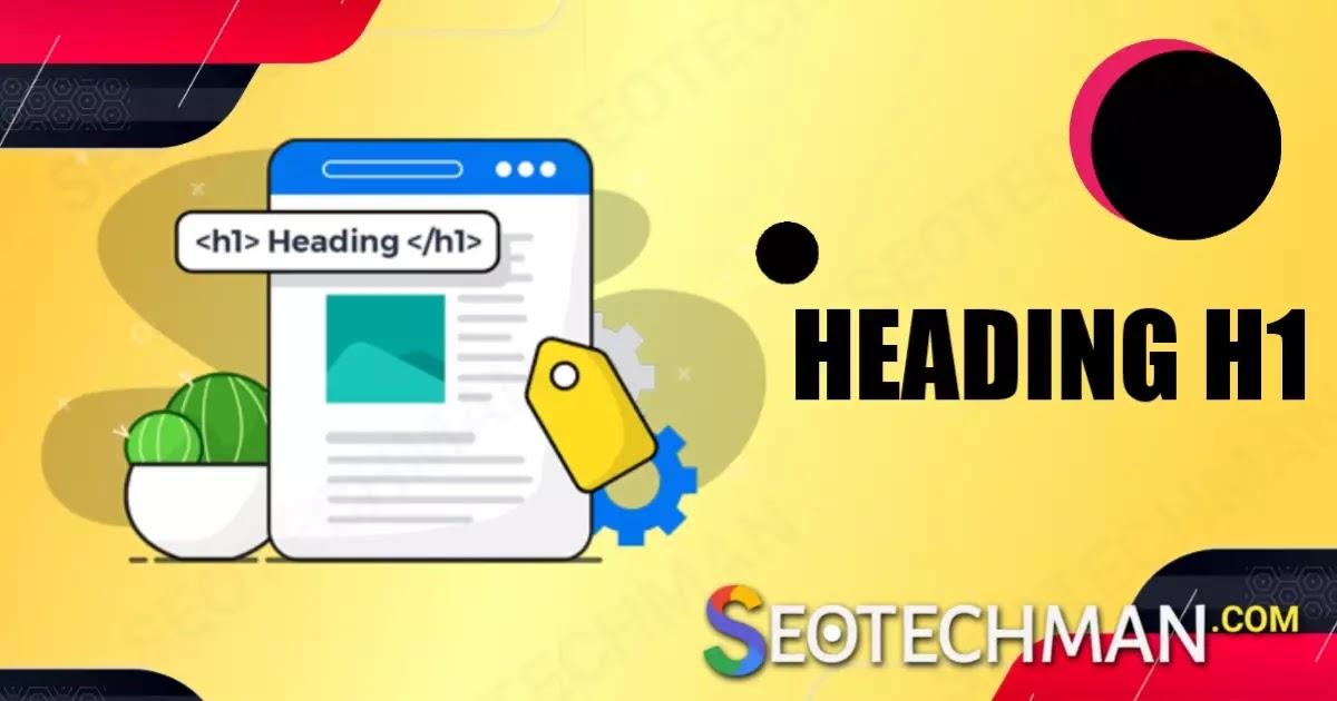 Cara Google Rekomendasikan Heading H1, Hampir 2.000 SEO (Lebih Dari 50%) Gagal Fokus