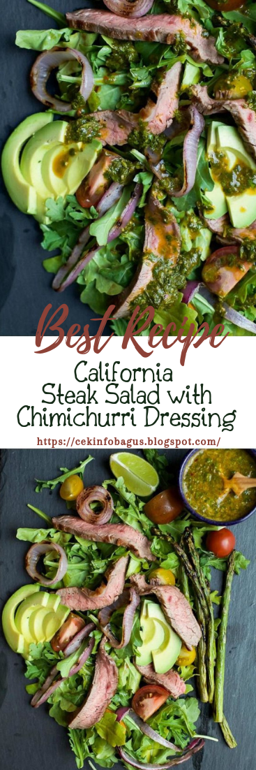California Steak Salad with Chimichurri Dressing #healthyfood #dietketo