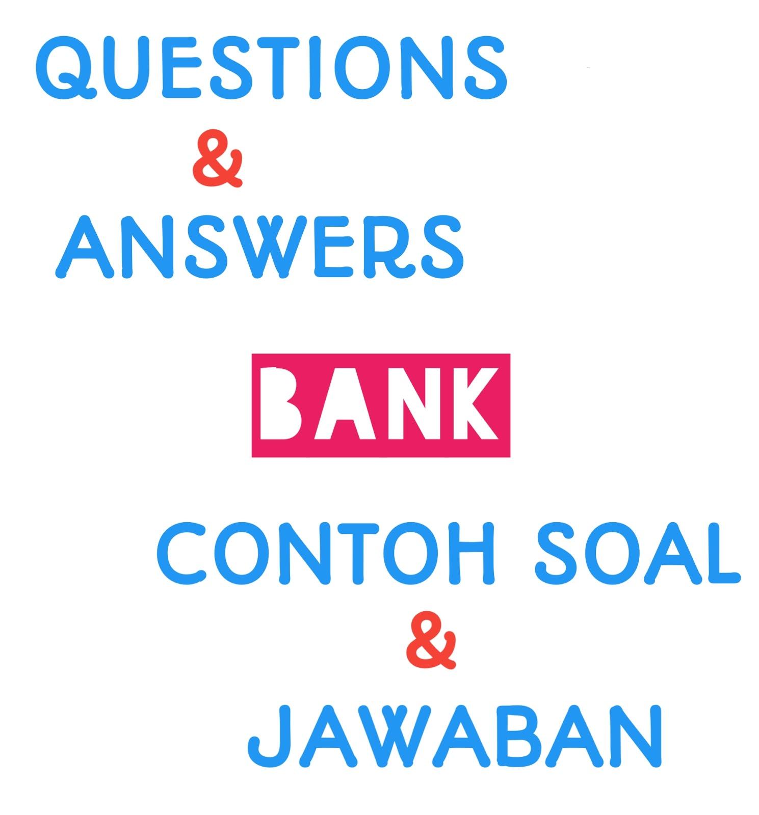 Contoh Soal Question Tag Dan Jawabannya Dunia Bahasa Inggris
