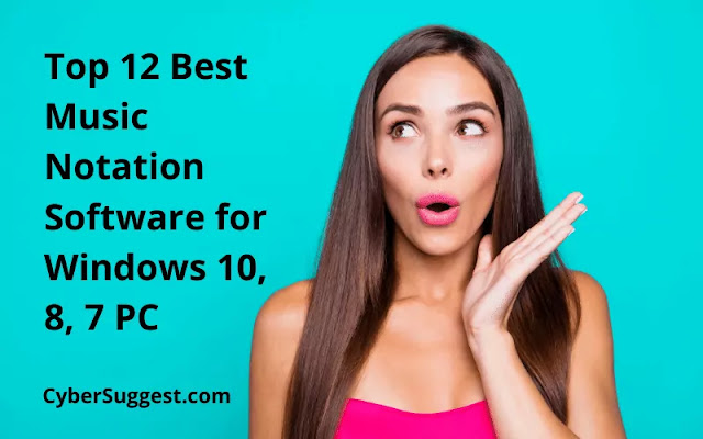 Top 12 Best Music Notation Software for Windows 10, 8, 7 PC