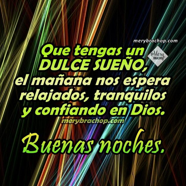 Bonitas frases de buenas noches cortas con imágenes para poner en mi muro de facebook, twiter, instagram para mis amigos por Mery Bracho.