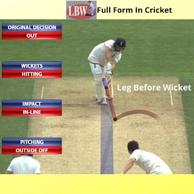 LBW Full Form In Cricket